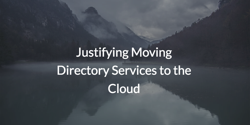 moving directory services to the cloud