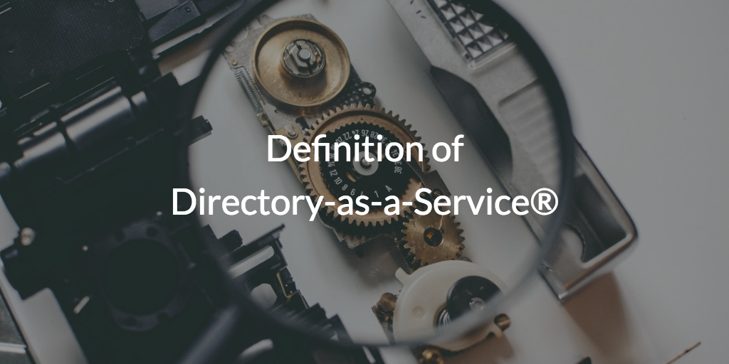 Definition of Directory-as-a-Service®