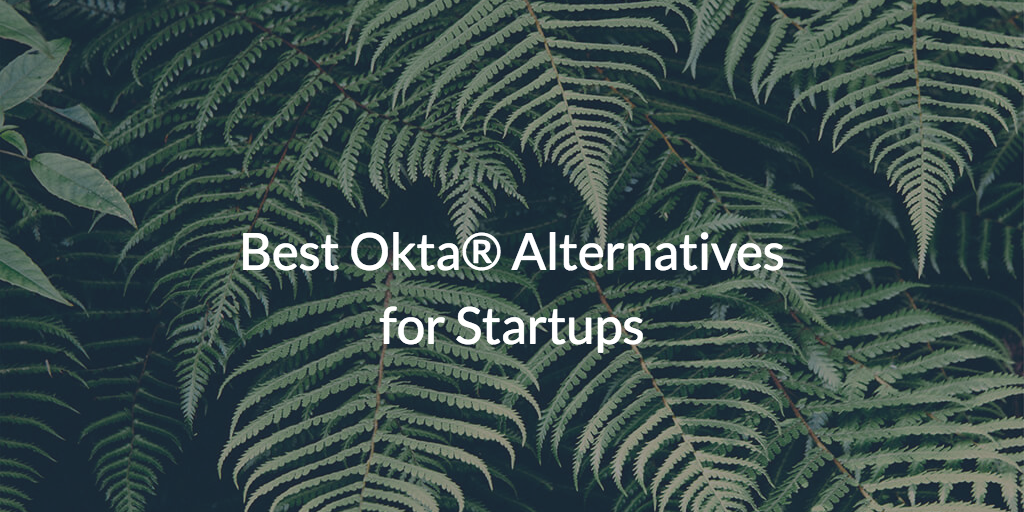 Okta Alternatives
