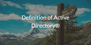 Definition of Active Directory®
