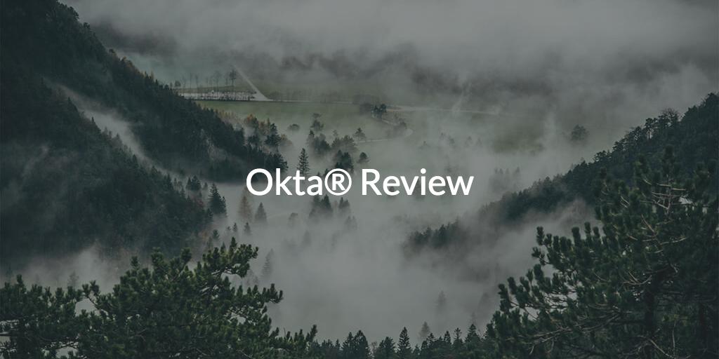 Okta Review