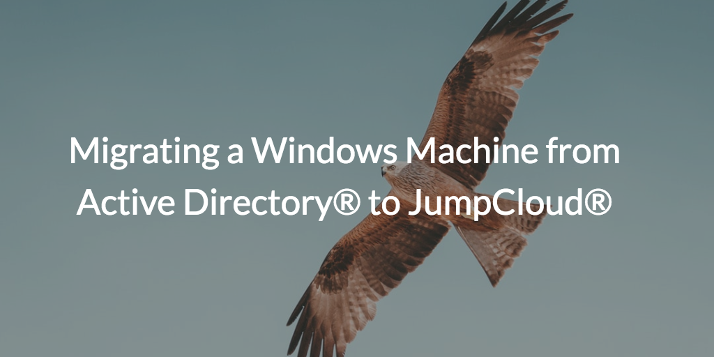 Picture of Bird of Prey with Active Directory to JumpCloud wording