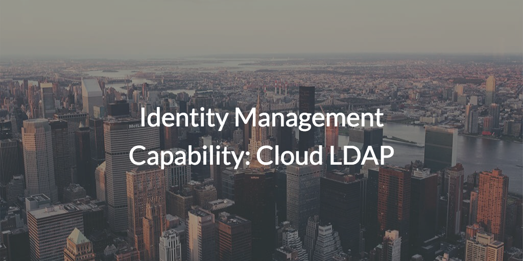 Identity management and LDAP