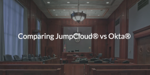 Comparing JumpCloud vs Okta