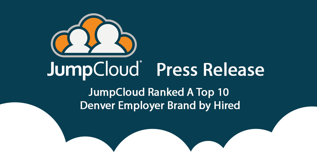 JumpCloud ranked top 10 denver employer brands by Hired