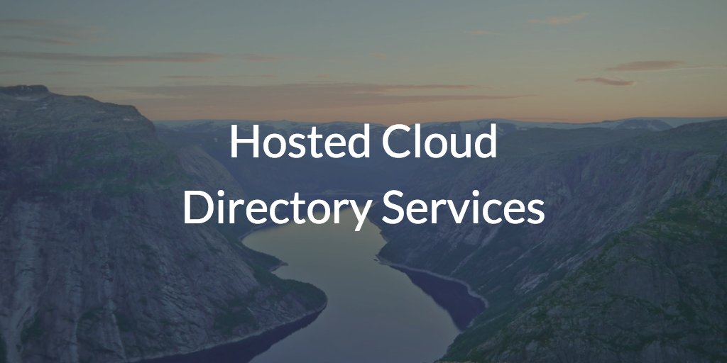 Hosted Cloud Directory Services