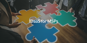 IDaaS for MSPs over picture of puzzle pieces