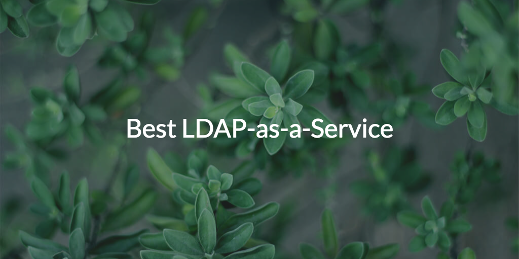 Best LDAP-as-a-Service