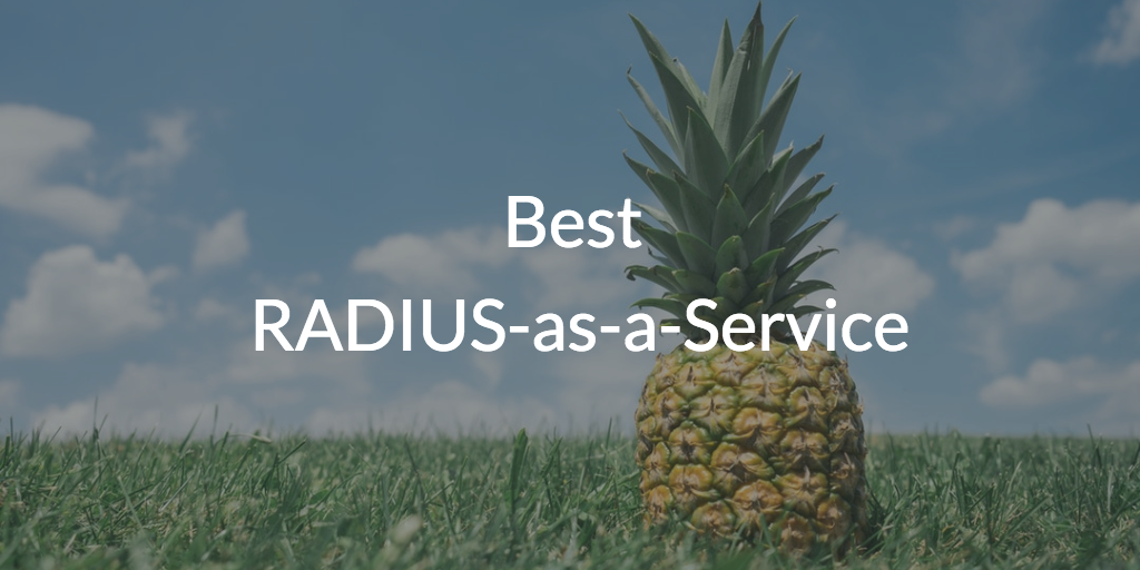 Best RADIUS-as-a-Service