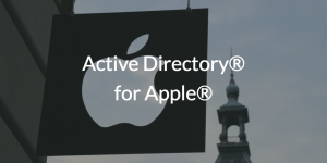 Active Directory® for Apple®
