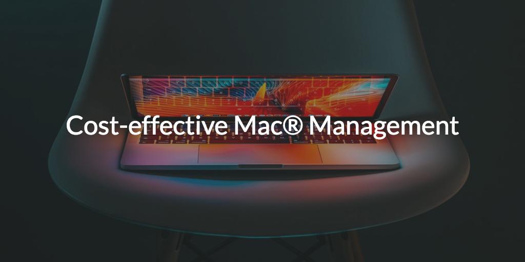 Cheap Mac Management