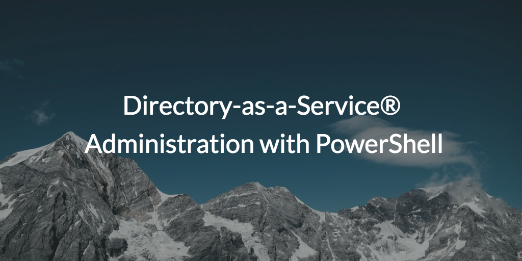 DaaS Administration with PowerShell