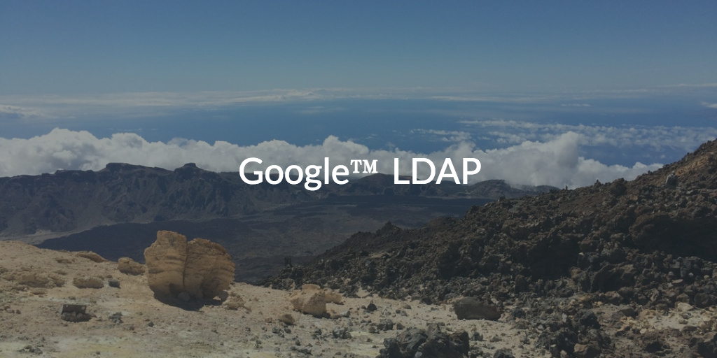 Google LDAP (pic of landscape)