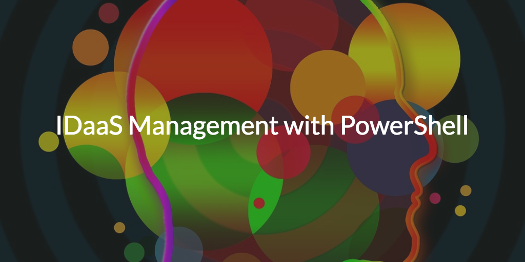 Identity as a Service Management Microsoft PowerShell