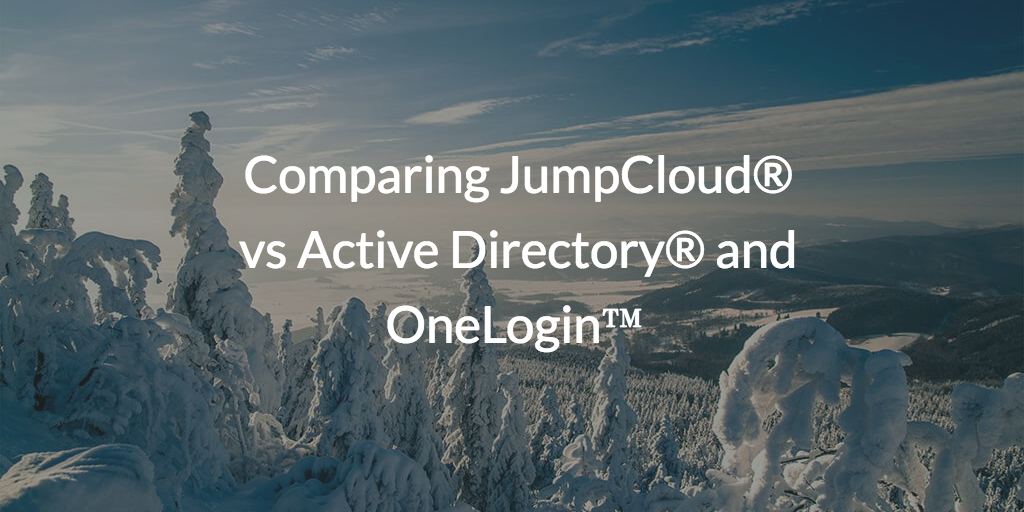 Jumpcloud vs Active Directory and OneLogin