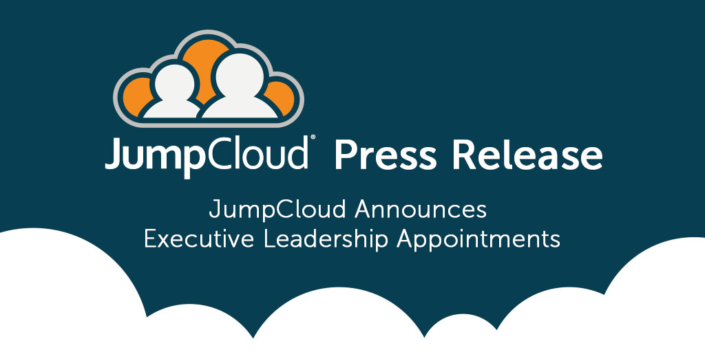 JumpCloud annonces executive leadership appointments