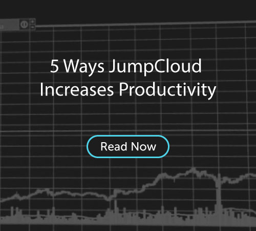 5 Ways JumpCloud Increases Productivity