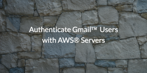 QnA VBage Authenticate Gmail™ Users with AWS® Servers