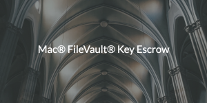 Key Escrow for FileVault