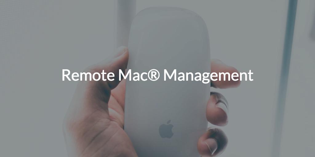 Remote Mac Management
