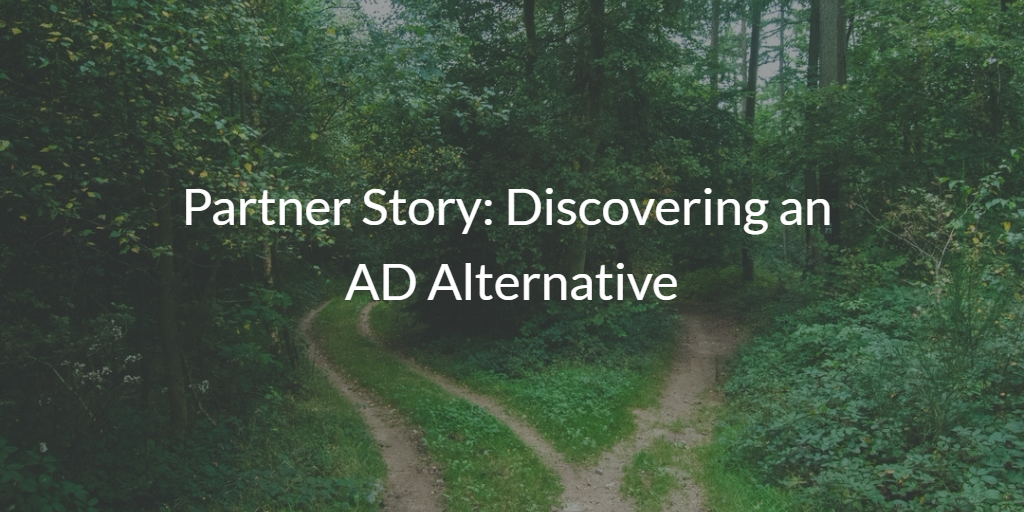 Partner Story Discovering an AD Alternative